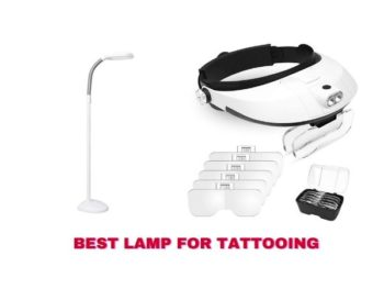 Best Lamp for Tattooing